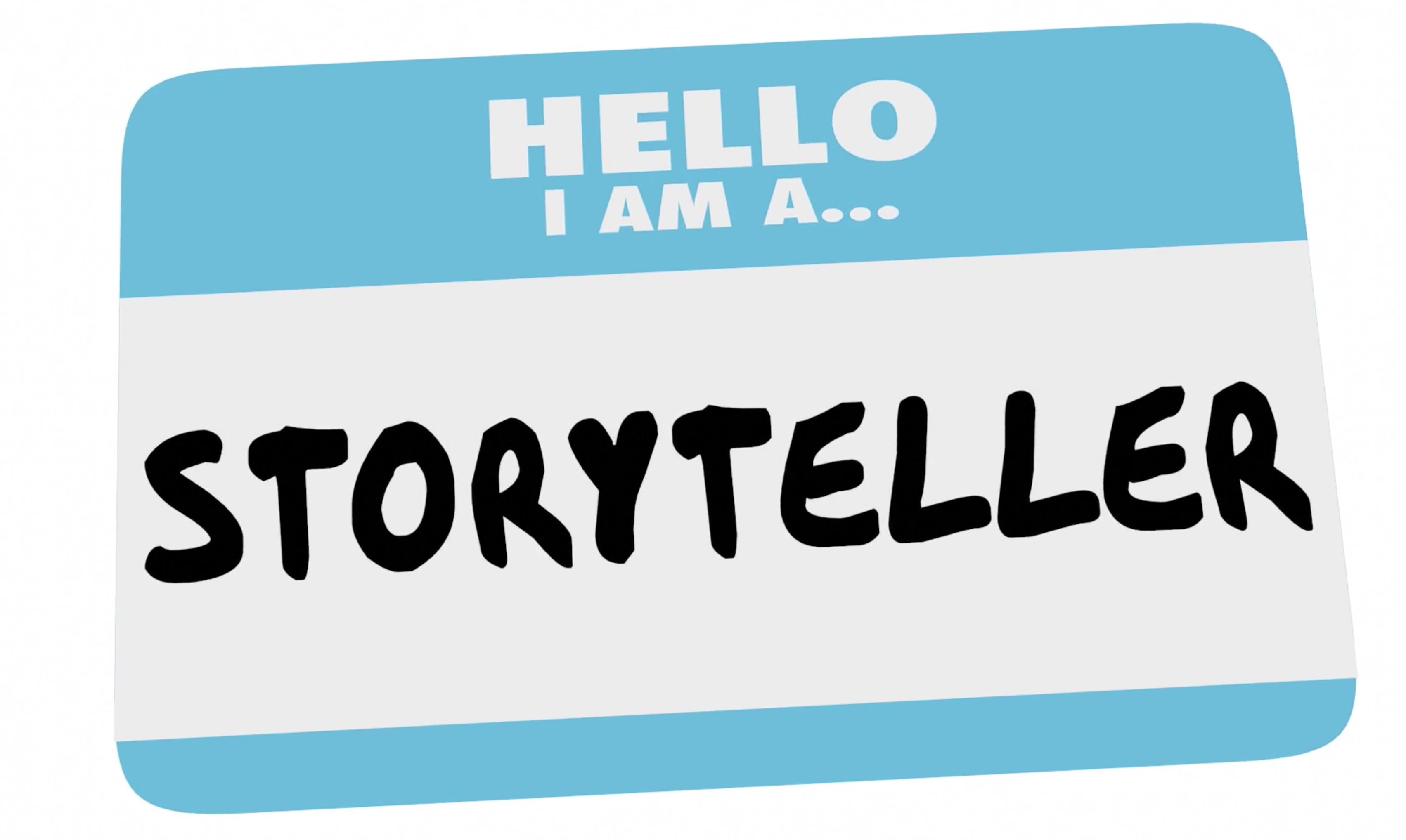 hello I'm a storyteller